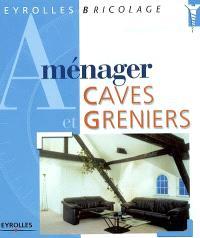 Aménager caves et greniers