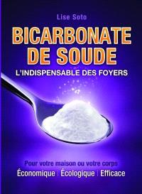 Bicarbonate de soude  : l' indispensable des foyers