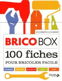Brico box : 100 fiches pour bricoler facile