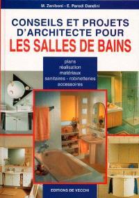 Conseils et projets d'architecture pour les salles de bains