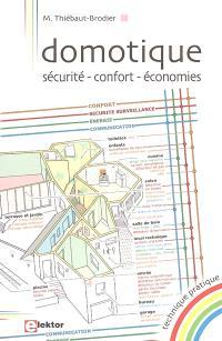 Domotique : sécurité, confort, économies