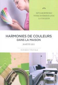 Harmonies de couleurs dans la maison : métamorphosez votre intérieur avec la couleur