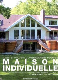 Idées et projets d'aménagement pour sa maison individuelle : conseils d'aménagement et de décoration pour la maison de ses rêves