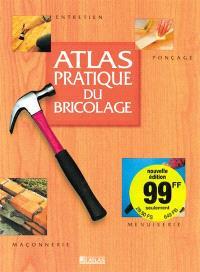 L'atlas pratique du bricolage
