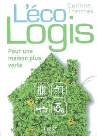 L'éco-logis : pour une maison plus verte