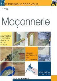 La maçonnerie : pour réaliser les mortiers de chaux et de ciment, réparer les éléments de maçonnerie et les petites constructions