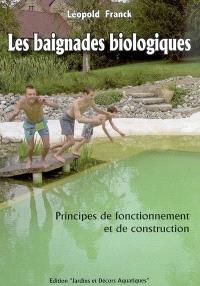 Les baignades biologiques : principes de fonctionnement et de construction