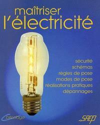 Maîtriser l'électricité