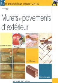 Murets et pavements d'extérieur : construction, matériaux, techniques