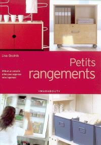Petits rangements : mille et un conseils utiles pour organiser votre logement