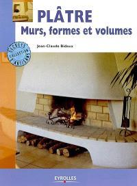 Plâtre : murs, formes et volumes