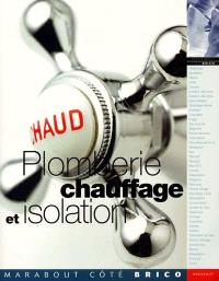 Plomberie, chauffage et isolation