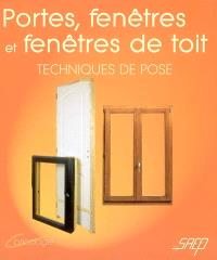 Portes, fenêtres et fenêtres de toit : techniques de pose