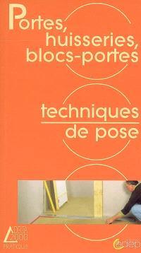 Portes, huisseries, blocs-portes : techniques de pose