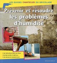 Prévenir et résoudre les problèmes d'humidité