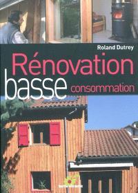 Rénovation basse consommation : chronique d'un chantier écologique