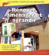 Rénover, aménager et agrandir