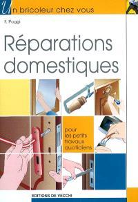 Réparations domestiques : pour les petits travaux quotidiens