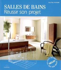 Salles de bains : réussir son projet