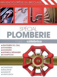 Spécial plomberie : mini-encyclopédie du bricolage