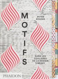 Motifs : dans les coulisses de la Design library