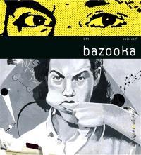 Bazooka : collectif d'artistes