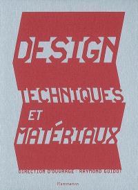 Design, techniques et matériaux