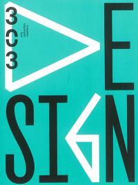 Trois cent trois-Arts, recherches et créations. n° 138, Design