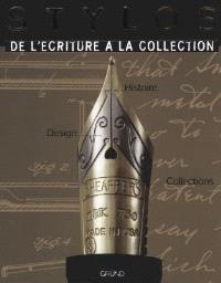 Stylos à plume : de l'écriture à la collection