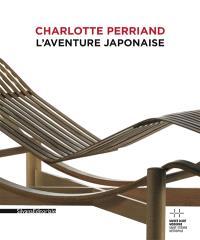 Charlotte Perriand : l'envolée, l'aventure japonaise : exposition, Saint-Etienne, Musée d'art moderne, du 23 février 2013 au 26 mai 2013
