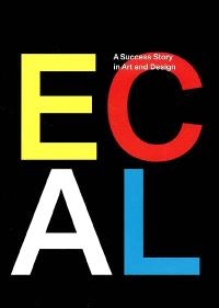 Ecal : a success story in art and design