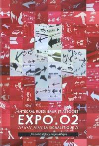 Expo. 02, la signalétique