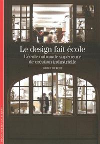 Le design fait école : l'Ecole nationale supérieure de création industrielle