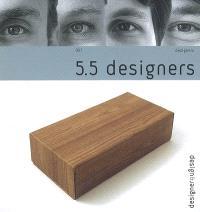 5.5 designers