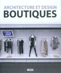 Boutiques : architecture et design