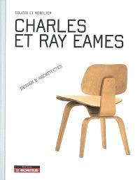 Charles et Ray Eames : objets et mobilier