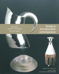 Design & arts décoratifs contemporains : orfèvrerie, verrerie, céramique, XXe-XXIe siècles