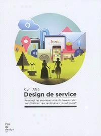 Design de service : pourquoi les serviteurs sont-ils devenus des fast-foods et des applications numériques ?