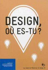 Design, où es-tu ? : les labels de l'Observeur du design 13