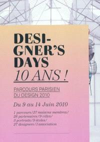 Designer's days. n° 2, Designer's days, 10 ans !