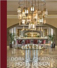 Dora El Chiaty, Hotel design