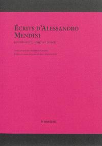 Ecrits d'Alessandro Mendini : architecture, design et projet