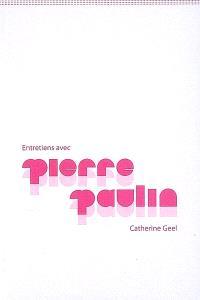 Entretiens avec Pierre Paulin