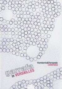 Garrafa in Versailles : Humberto & Fernando Campana