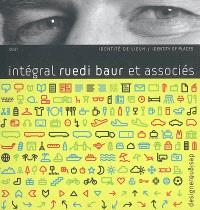 Intégral Ruedi Baur et associés : identité de lieux