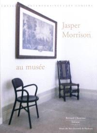 Jasper Morrison et le Musée des arts décoratifs de Bordeaux