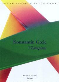 Konstantin Grcic : champions