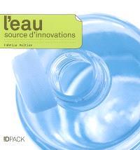 L'eau, source d'innovations