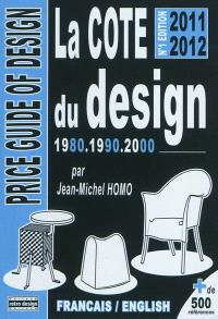 La cote du design 1980, 1990, 2000 : + de 500 références = Price guide of design