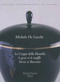 Le coppe della filosofia : le geste et le souffle, Sèvres et Baccarat